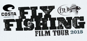 F3T Fly Fishing Film Tour Coming!